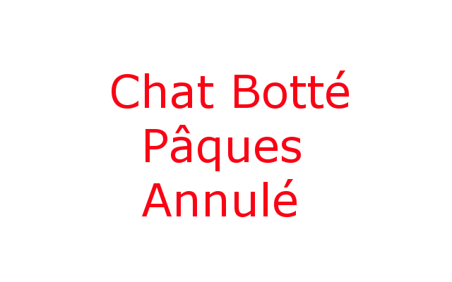 Le Chat Botté – De Haan (BE) – Pâques : ANNULE